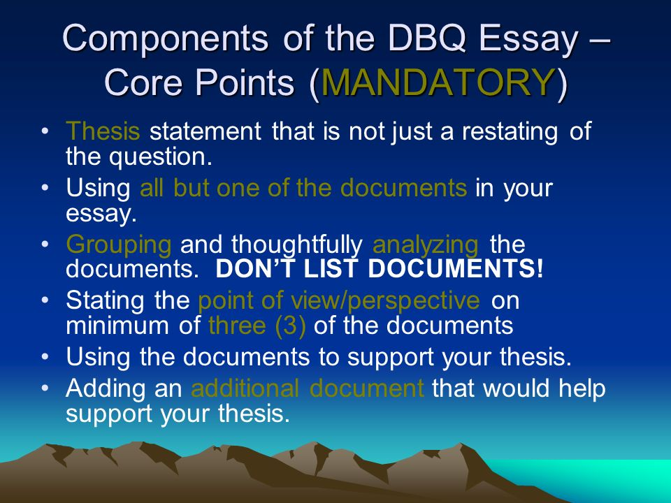 Short Essays In English Components Of The Dbq Essay  Core Points Mandatory Essay Samples For High School Students also Narrative Essay Thesis Writing The Thesis Statement And Dbq Essay  Ppt Video Online Download Classification Essay Thesis Statement