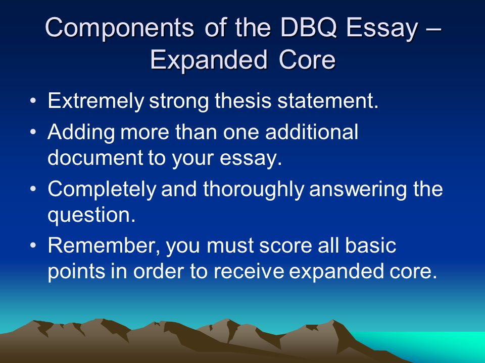 Components of the DBQ Essay – Expanded Core