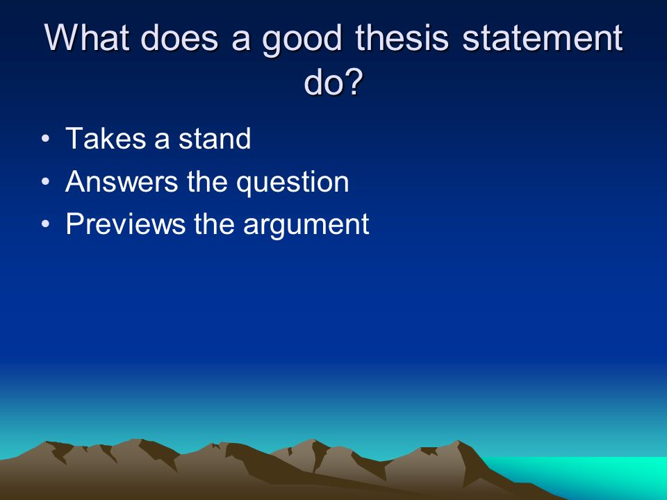 Writing The Thesis Statement And Dbq Essay  Ppt Video Online Download What Does A Good Thesis Statement Do