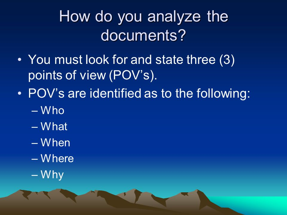 How do you analyze the documents