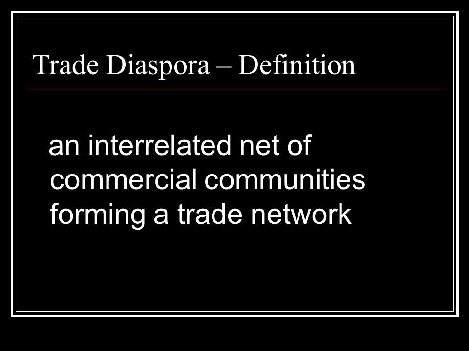 Trade Diaspora – Definition