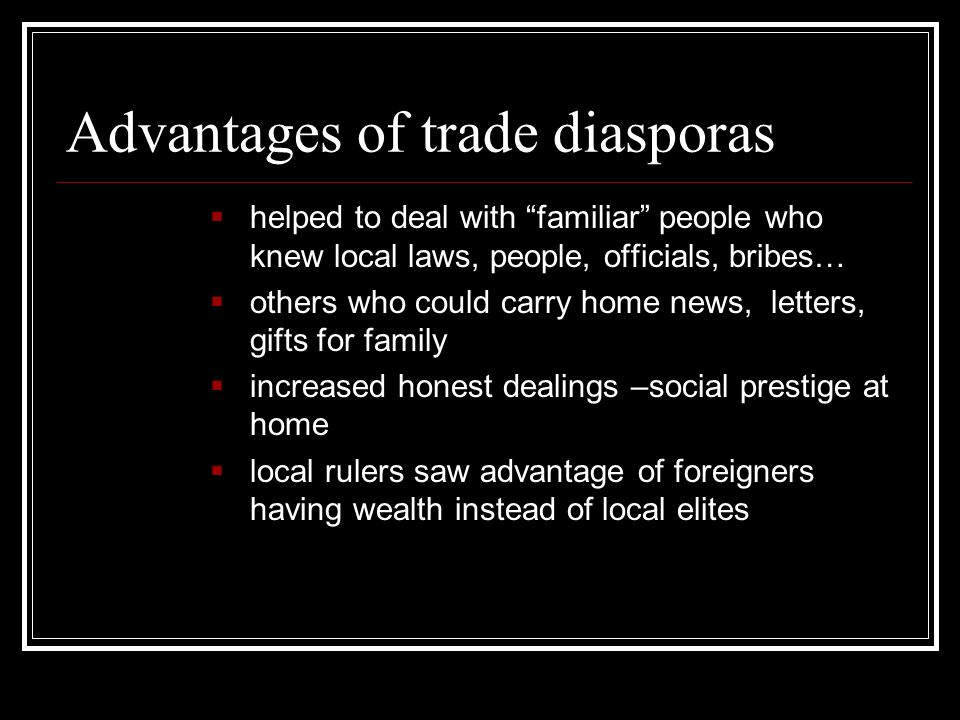 Advantages of trade diasporas