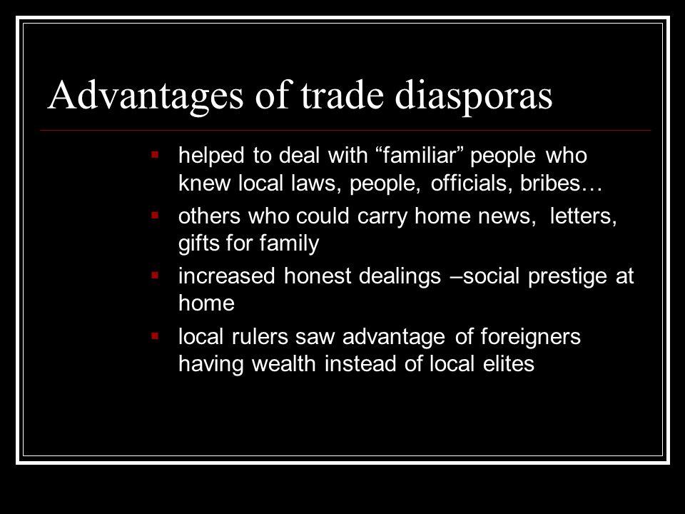 Advantages of trade diasporas