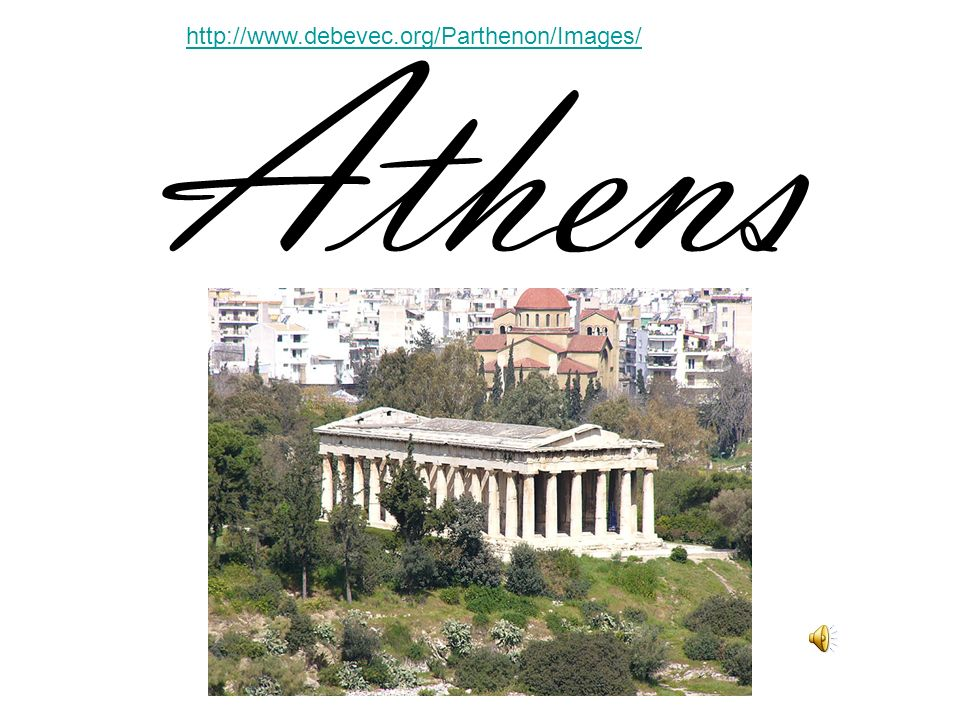 http://www.debevec.org/Parthenon/Images/ Athens