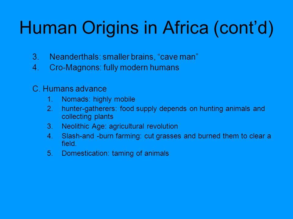 Human Origins in Africa (cont'd)