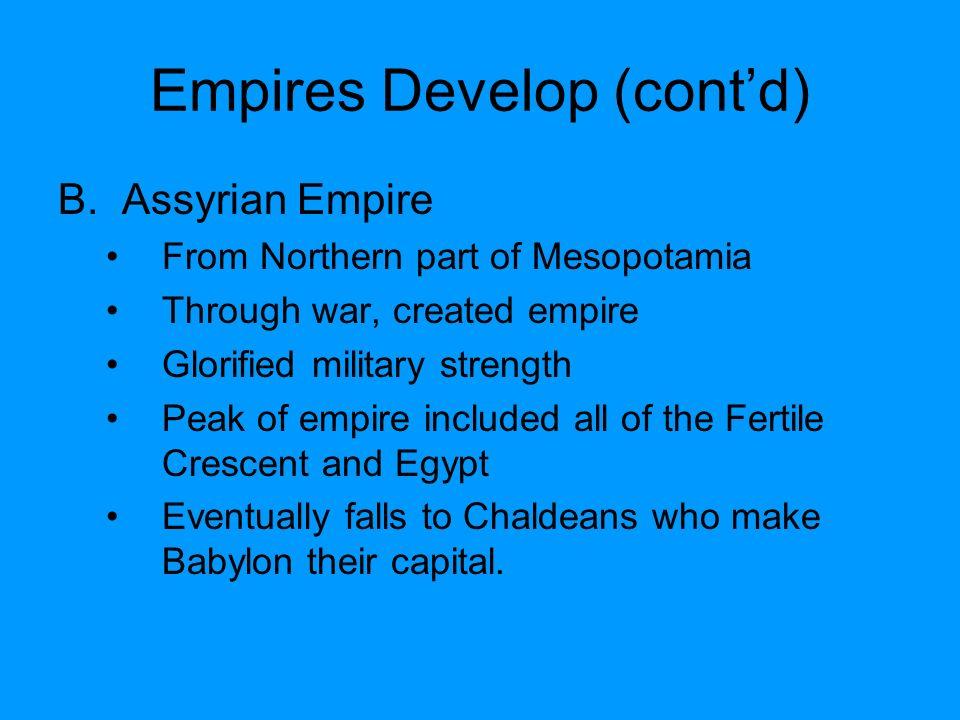Empires Develop (cont'd)