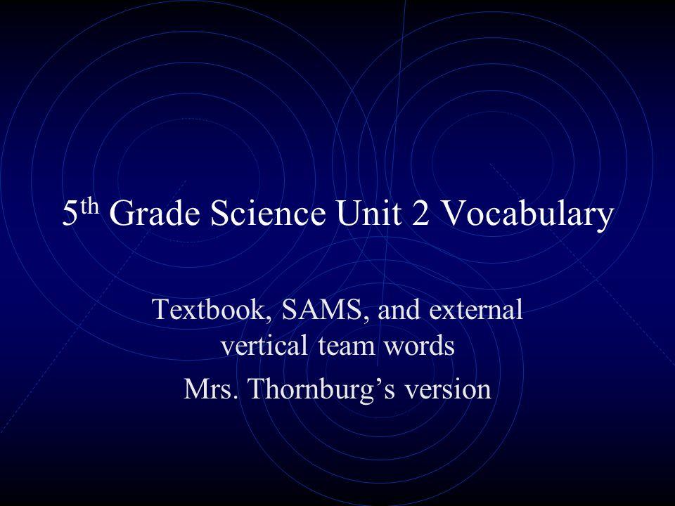 5th Grade Science Unit 2 Vocabulary