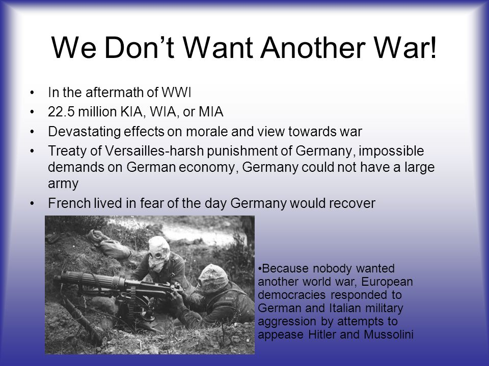 We Don't Want Another War!