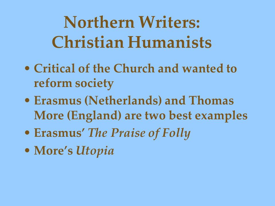 Northern Writers: Christian Humanists