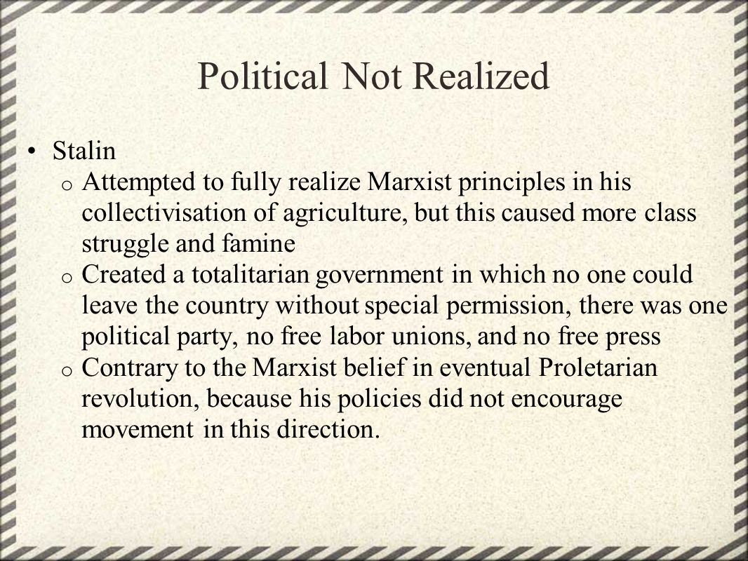Political Not Realized