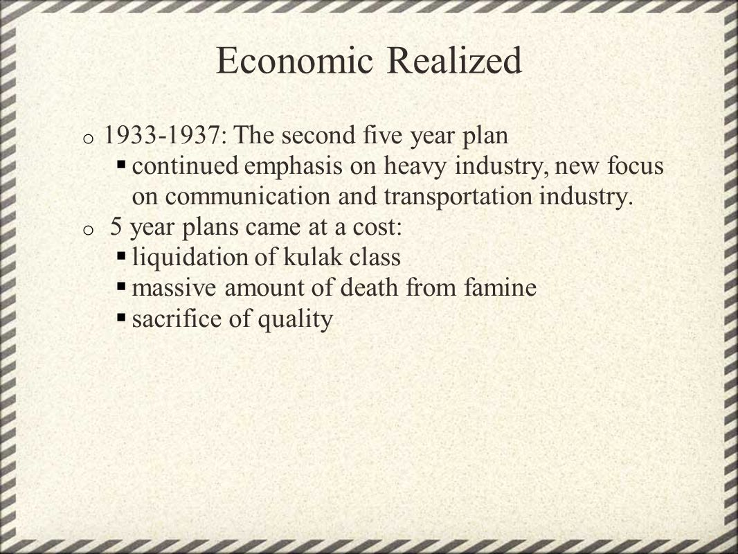 Economic Realized 1933-1937: The second five year plan