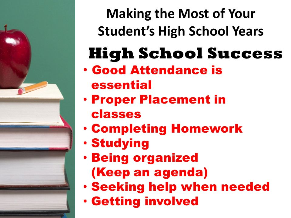 Making the Most of Your Student's High School Years