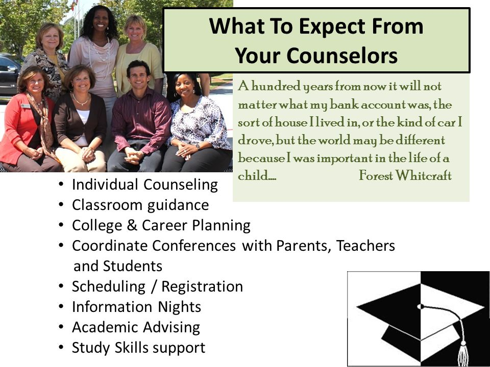 What To Expect From Your Counselors