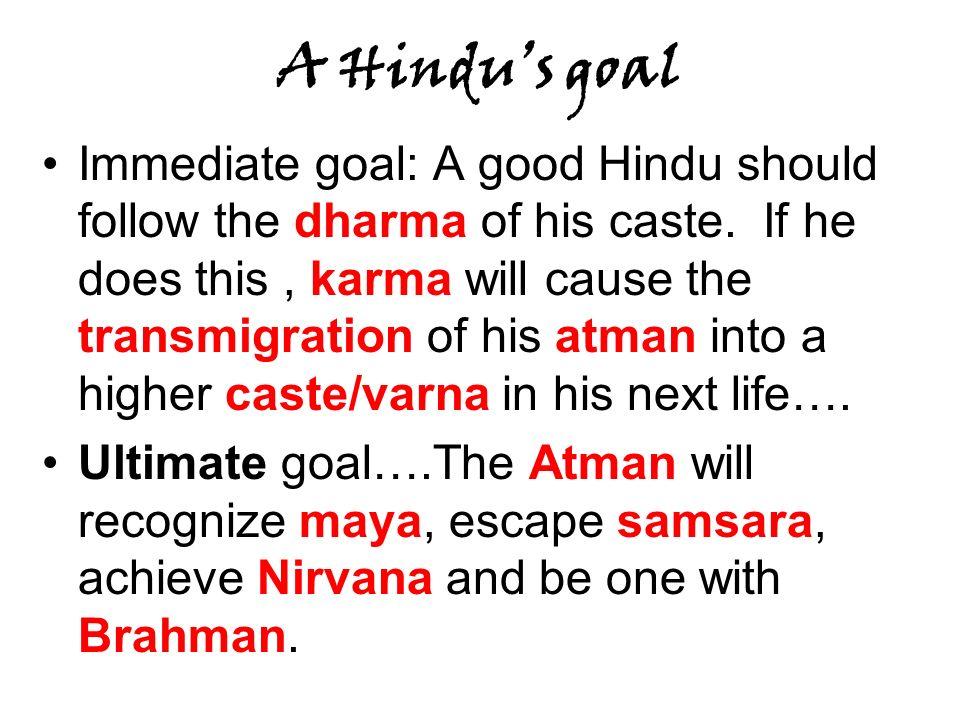 A Hindu's goal