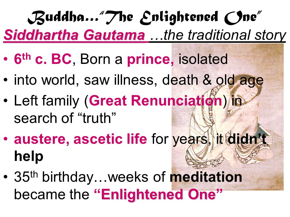 Buddha… The Enlightened One