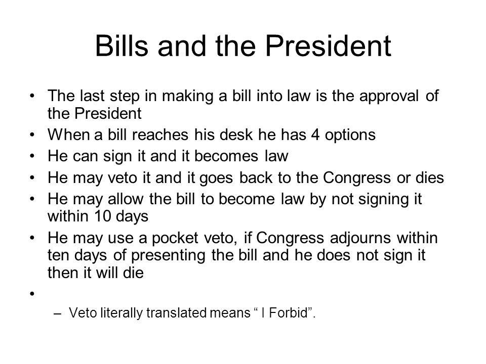 Bills and the President