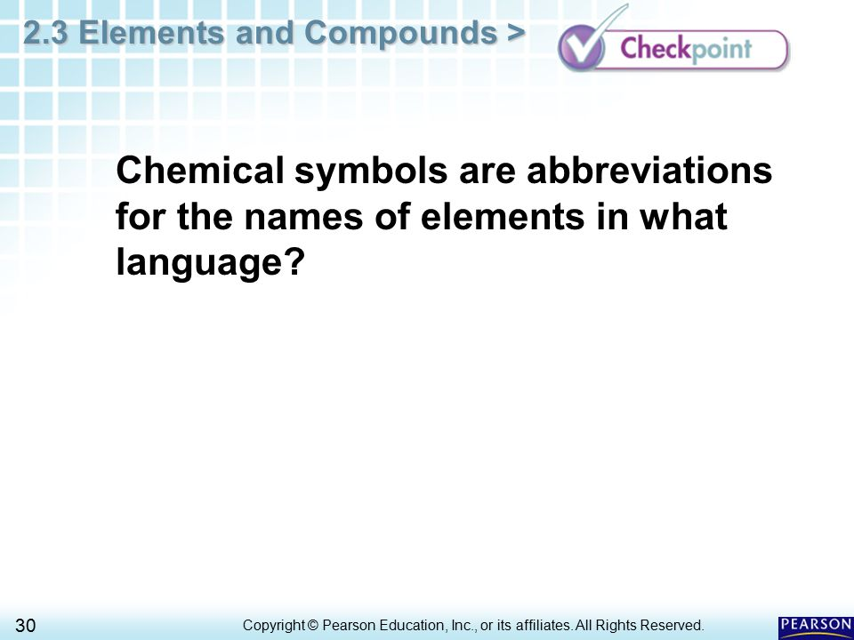 Chemical symbols are abbreviations for the names of elements in what language