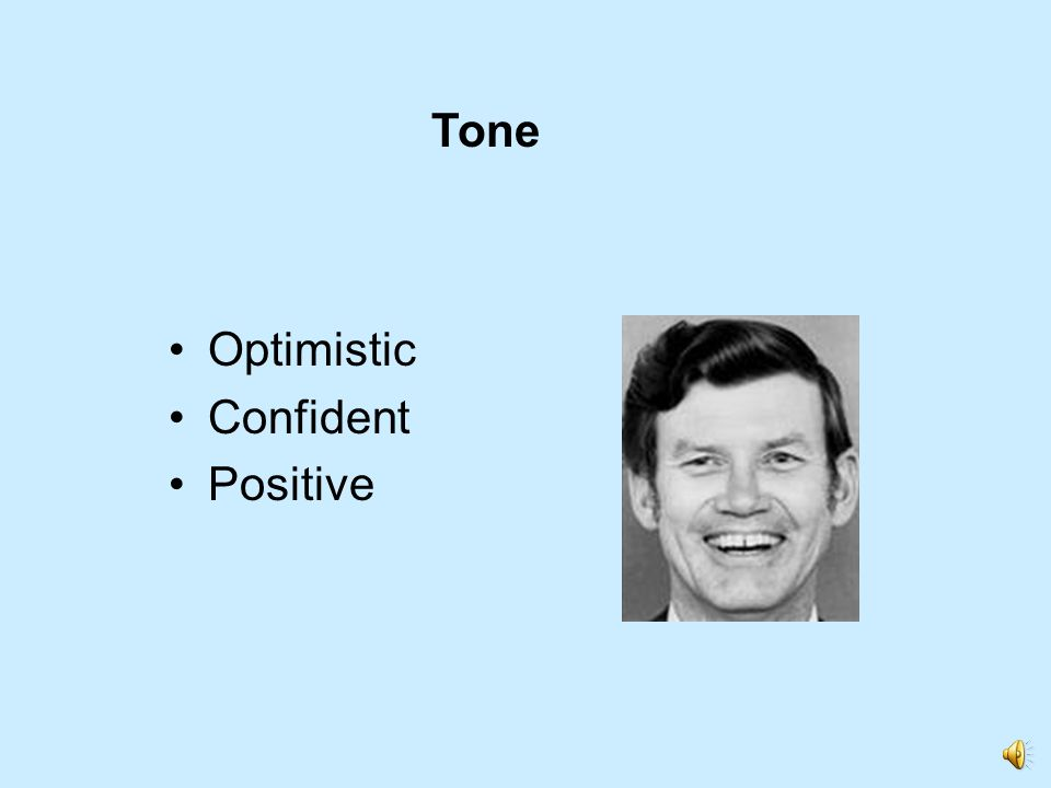 Tone Optimistic Confident Positive