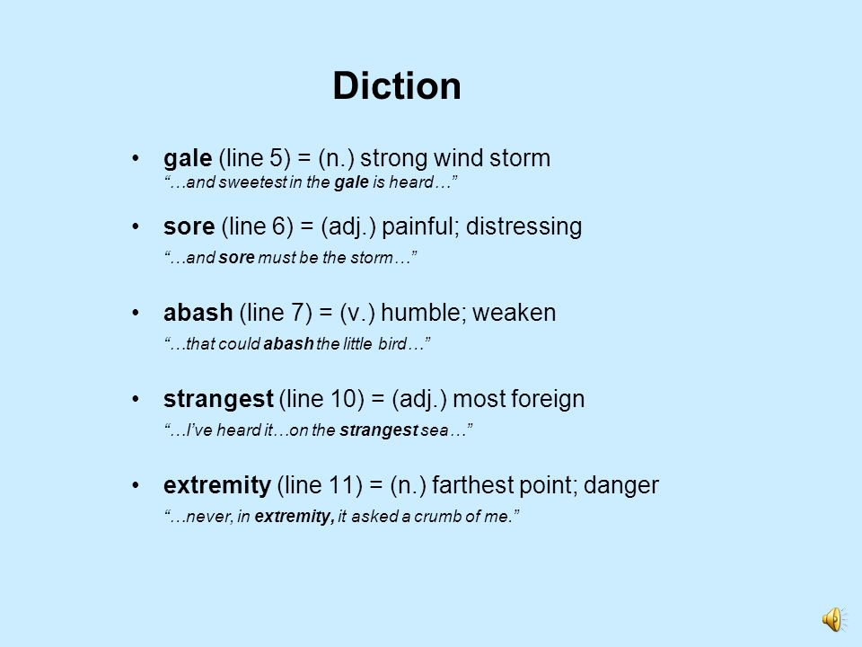 Diction gale (line 5) = (n.) strong wind storm