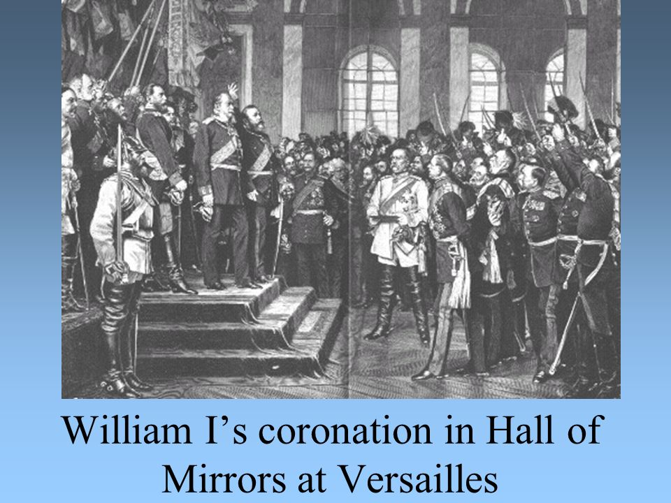 William I's coronation in Hall of Mirrors at Versailles