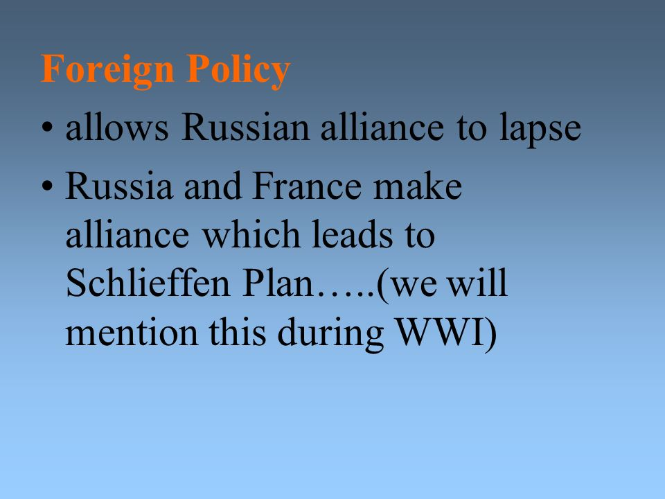 Foreign Policy allows Russian alliance to lapse.