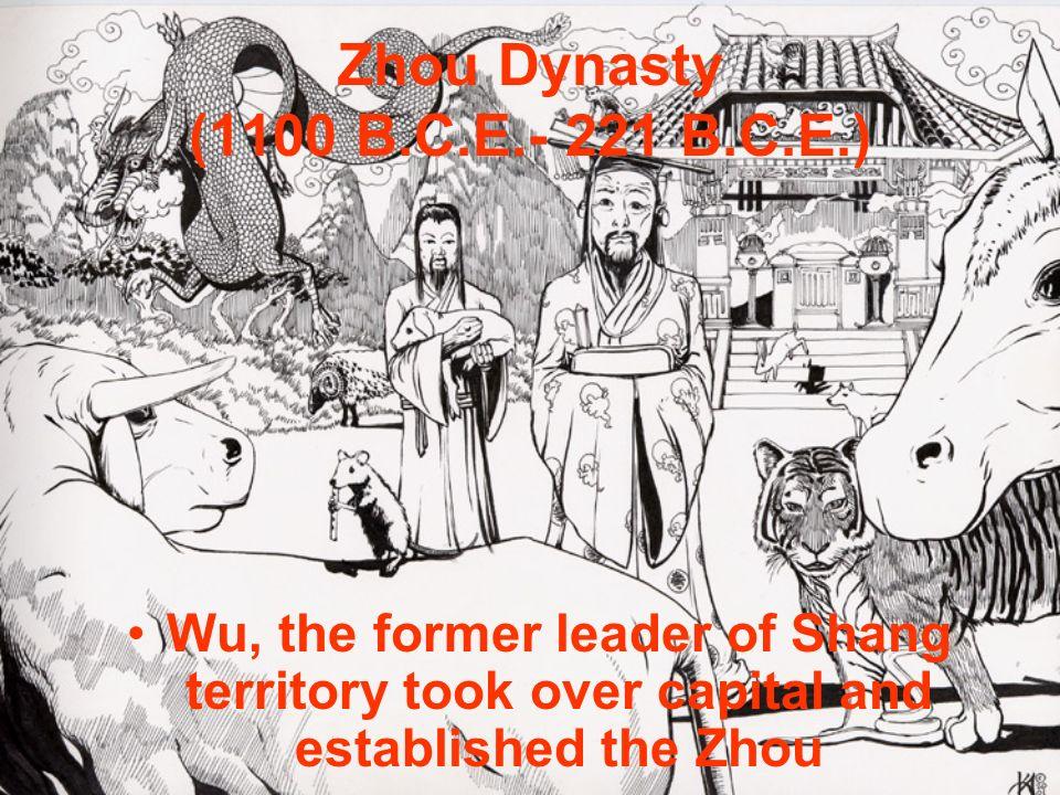 Zhou Dynasty (1100 B.C.E.- 221 B.C.E.)