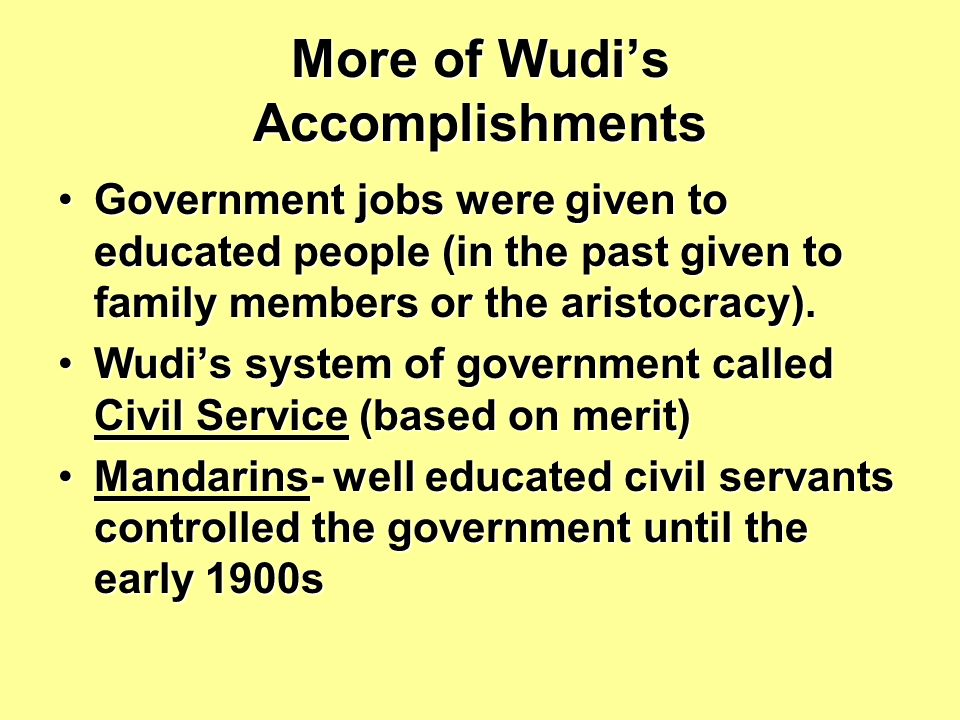 More of Wudi's Accomplishments
