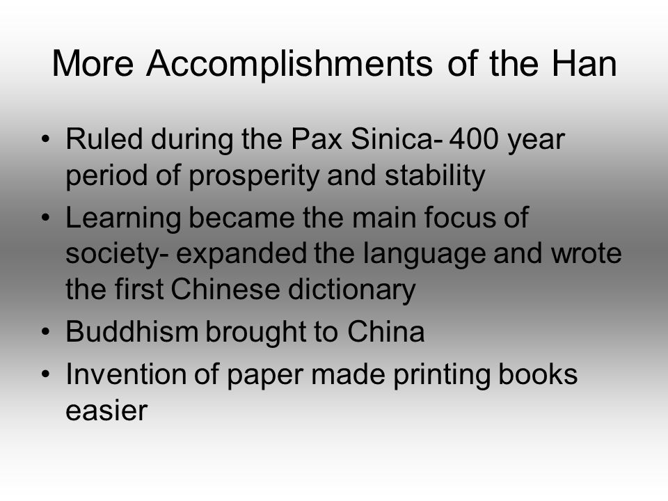 More Accomplishments of the Han