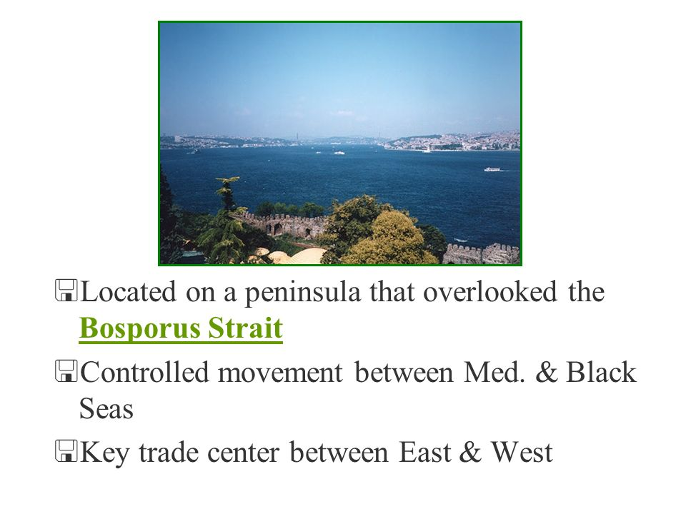 Located on a peninsula that overlooked the Bosporus Strait