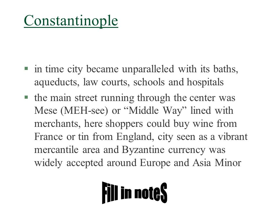 Constantinople Fill in noteS