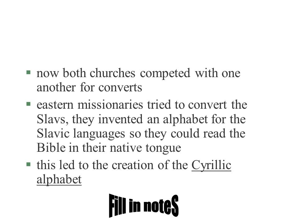 Fill in noteS now both churches competed with one another for converts
