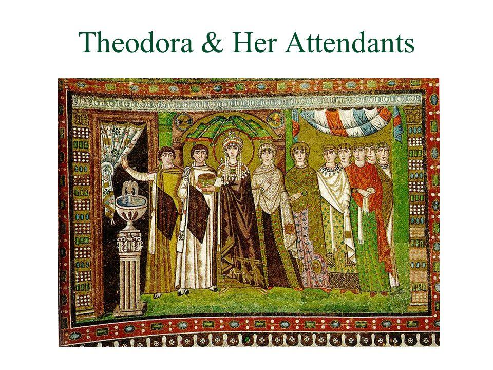 Theodora & Her Attendants