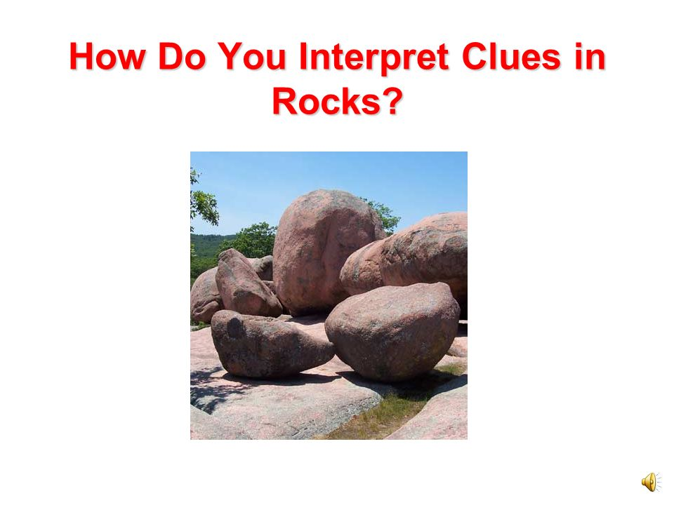 How Do You Interpret Clues in Rocks