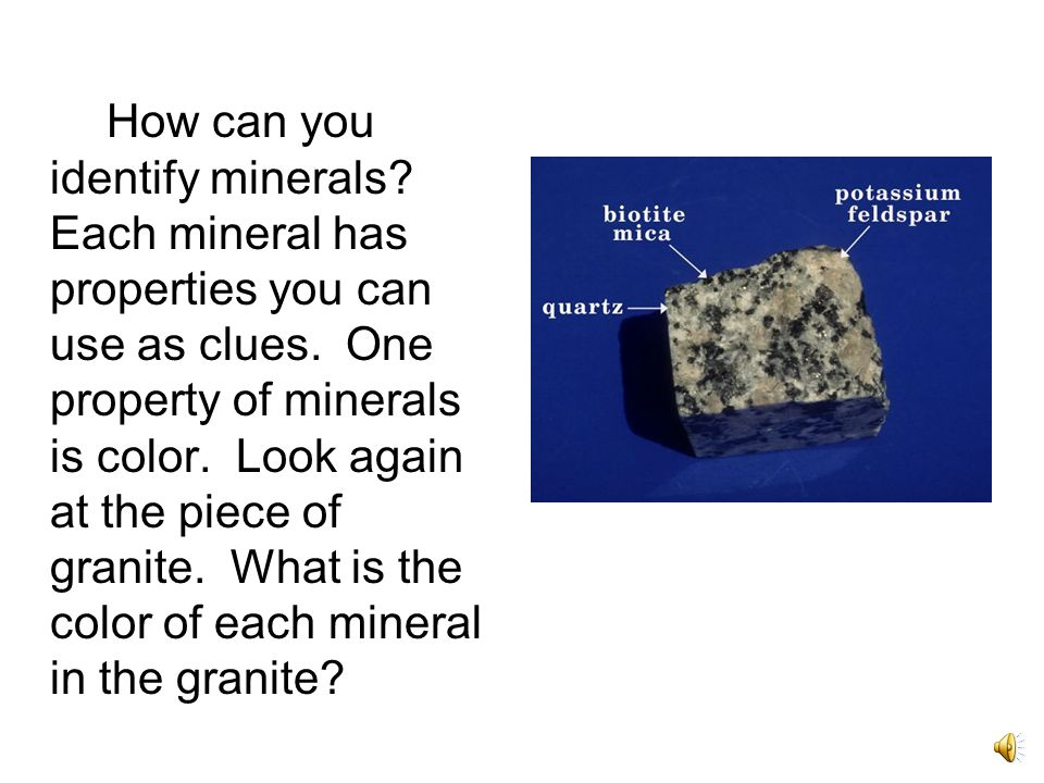 How can you identify minerals
