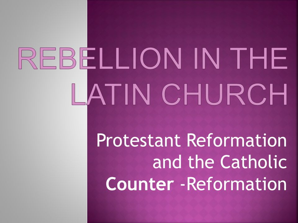 Rebellion in the Latin Church