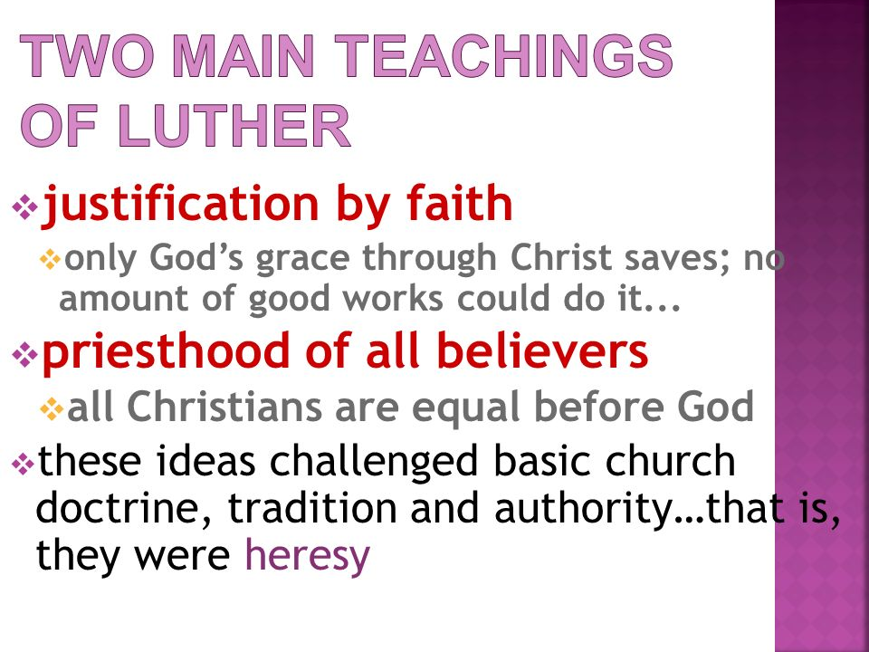 Two Main Teachings of Luther