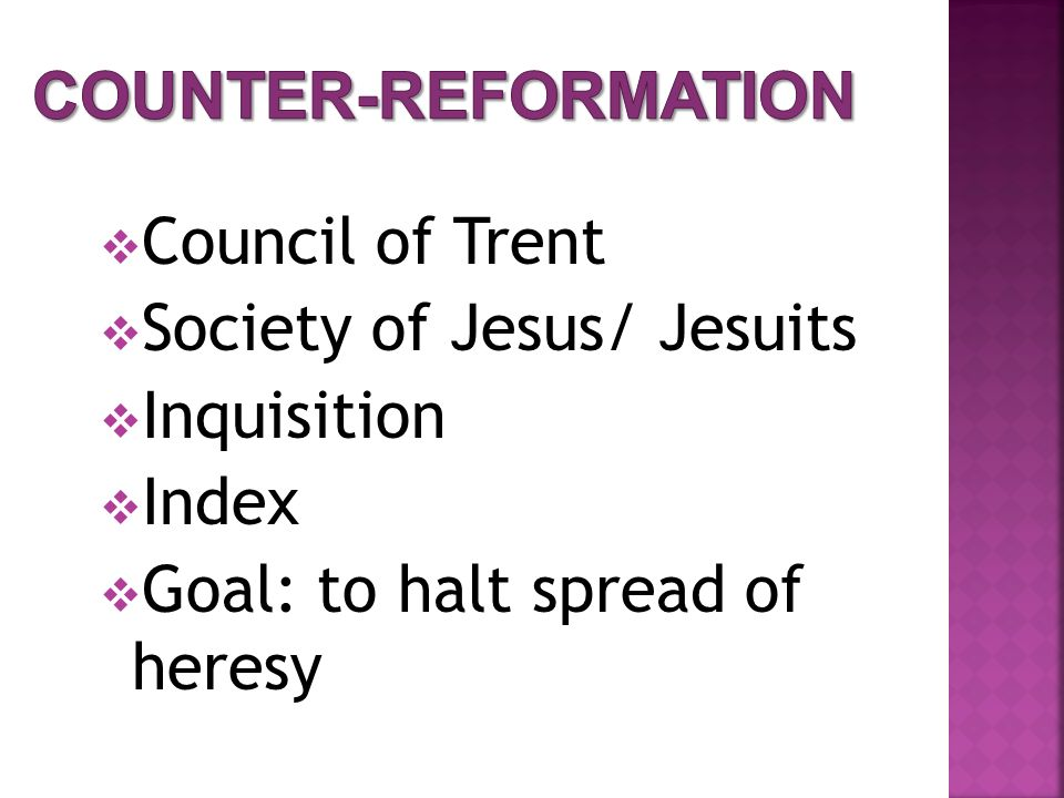 Counter-Reformation Council of Trent. Society of Jesus/ Jesuits.