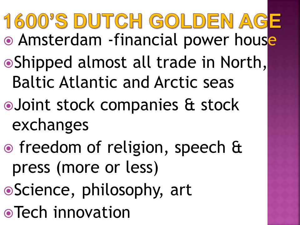 1600's Dutch Golden Age Amsterdam -financial power house