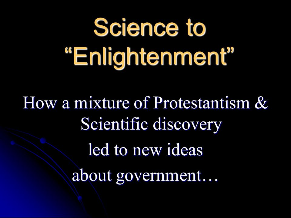 Science to Enlightenment