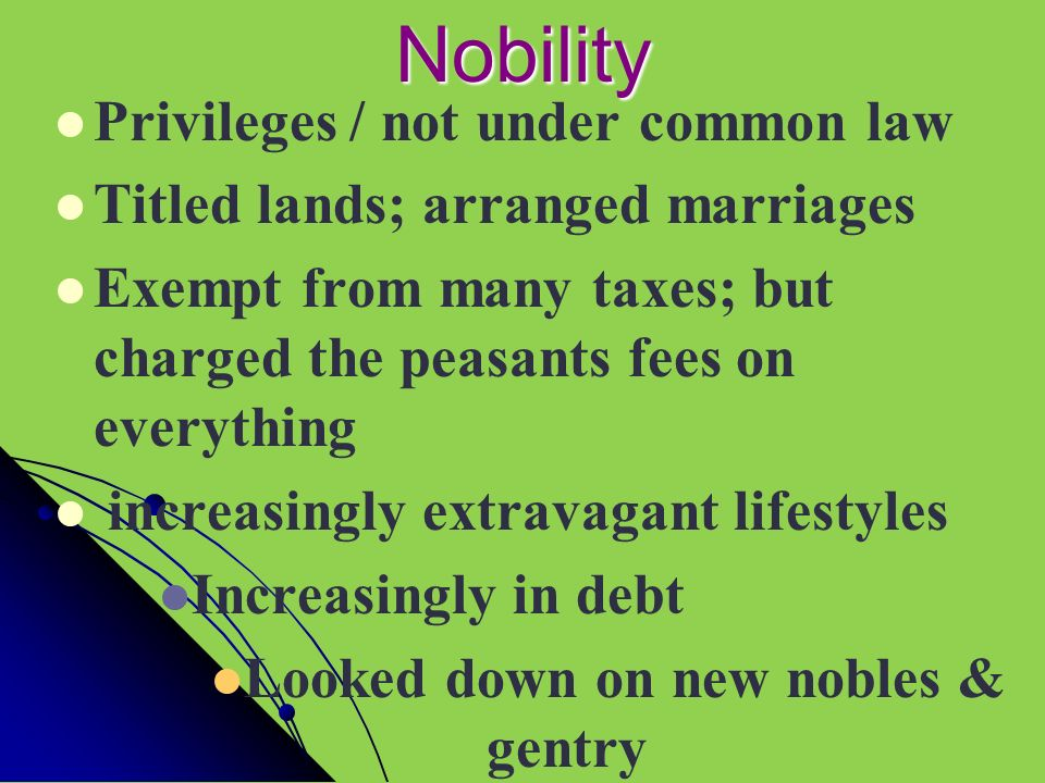 Nobility Privileges / not under common law