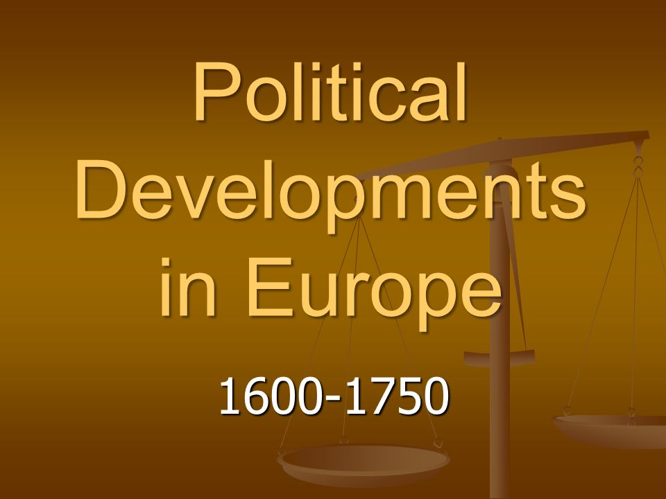 Political Developments in Europe