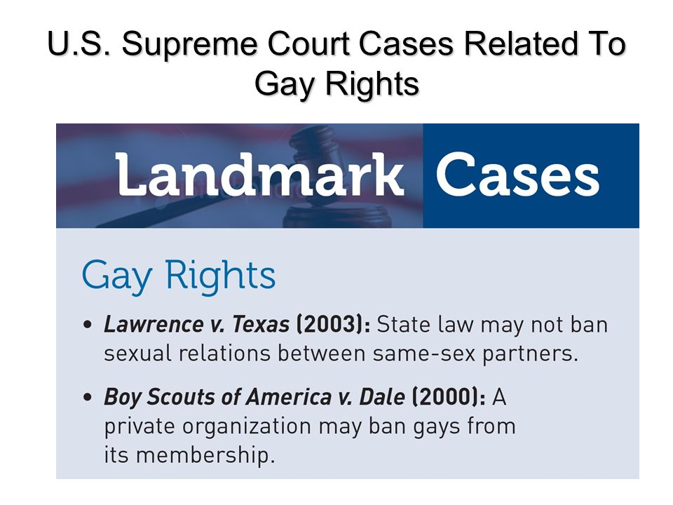 U.S. Supreme Court Cases Related To Gay Rights