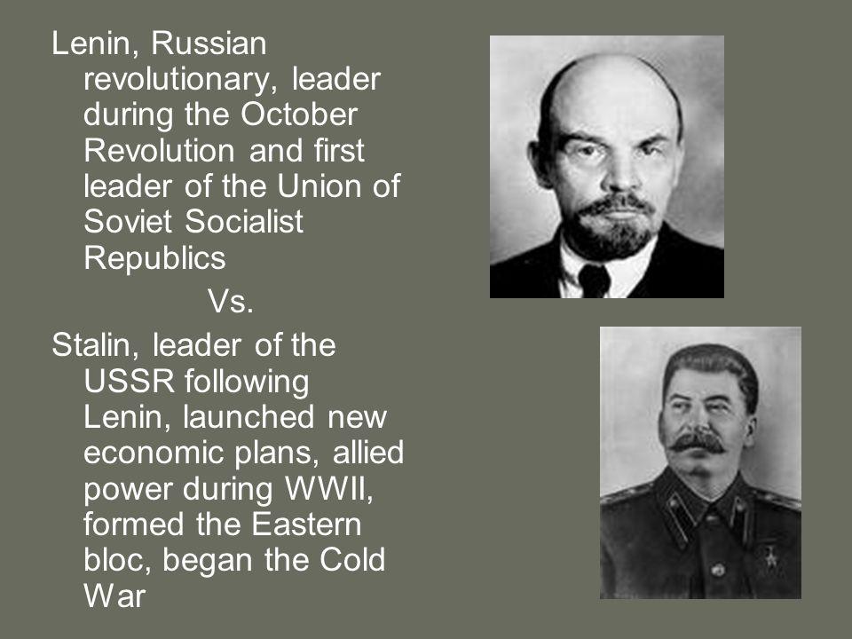 Lenin, Russian revolutionary, leader during the October Revolution and first leader of the Union of Soviet Socialist Republics