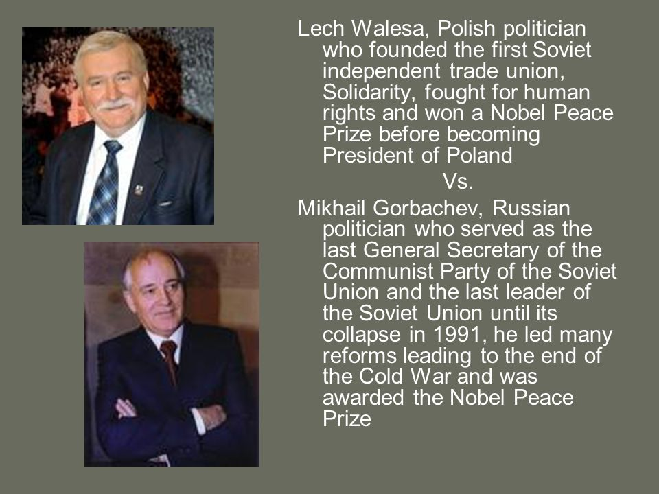 Lech Walesa, Polish politician who founded the first Soviet independent trade union, Solidarity, fought for human rights and won a Nobel Peace Prize before becoming President of Poland