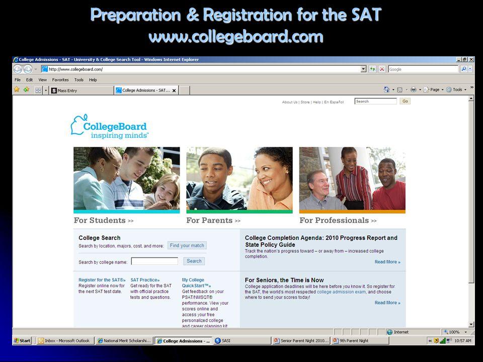 Preparation & Registration for the SAT www.collegeboard.com