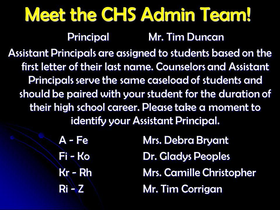 Meet the CHS Admin Team! Principal Mr. Tim Duncan