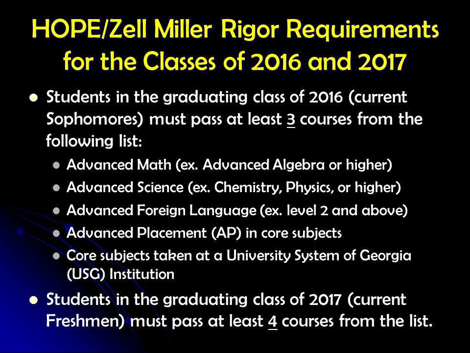 HOPE/Zell Miller Rigor Requirements for the Classes of 2016 and 2017