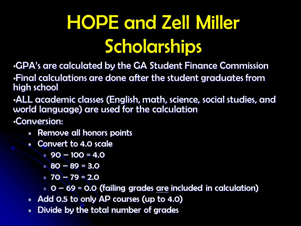HOPE and Zell Miller Scholarships
