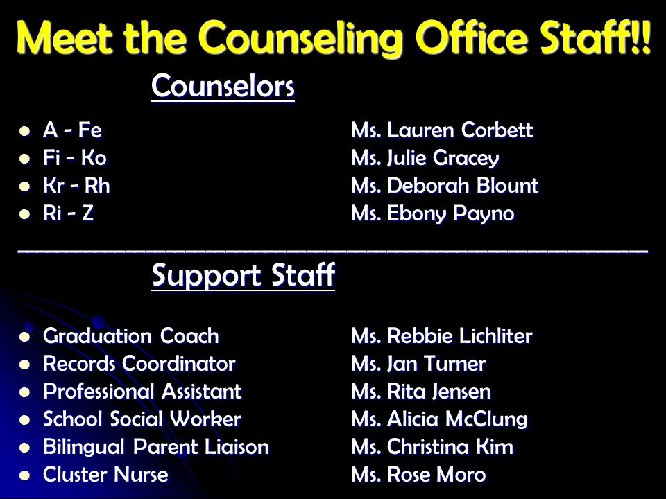 Meet the Counseling Office Staff!!