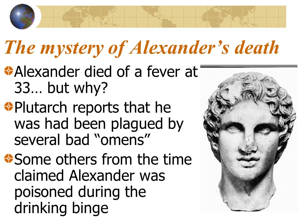 The mystery of Alexander's death